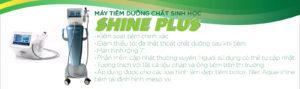 may tiem duong chat, máy tiêm dưỡng chất, may tiem duong chat Shine Plus