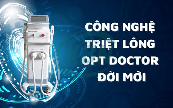 Công nghệ triệt lông OPT DOCTOR mới nhất