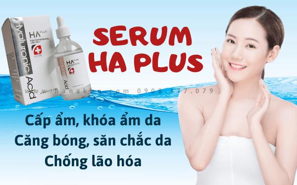 Serum HA Plus giúp cho làn da luôn ngậm nước, căng bóng