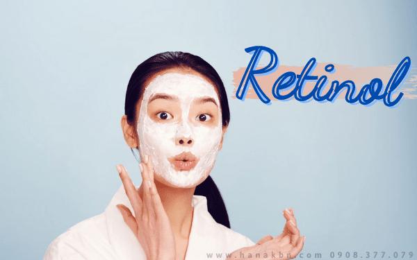 Retinol giúp làm se khít lỗ chân lông và mịn da